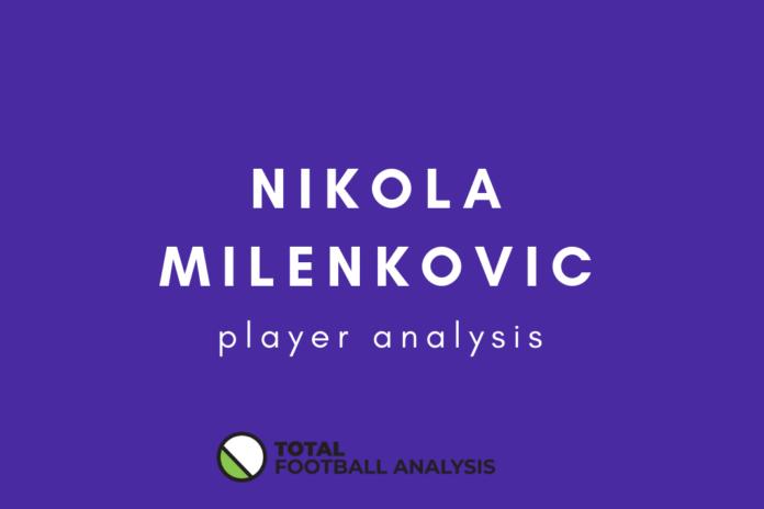 Nikola Milenkovic Fiorentina Tactical Analysis
