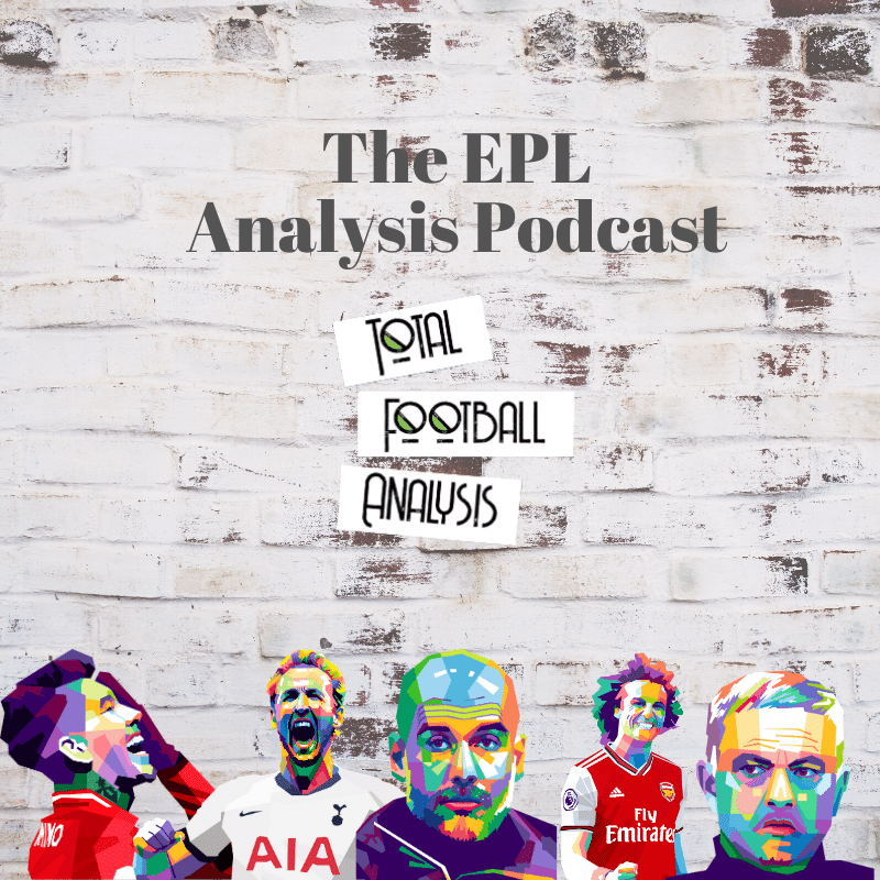 EPL Analysis Podcast