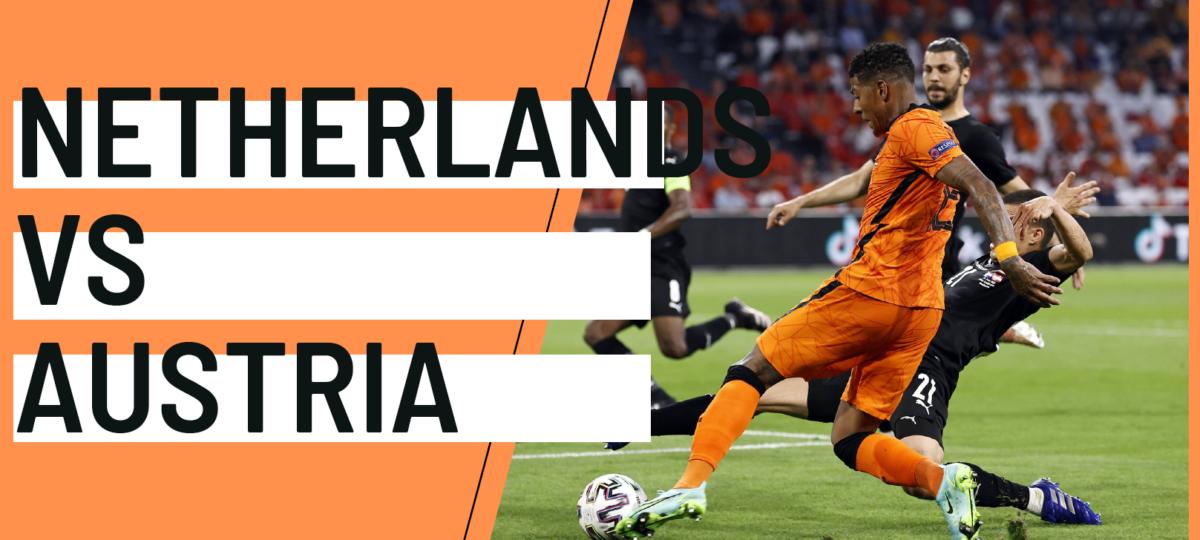 Netherlands Austria EURO 2020 analytics statistics