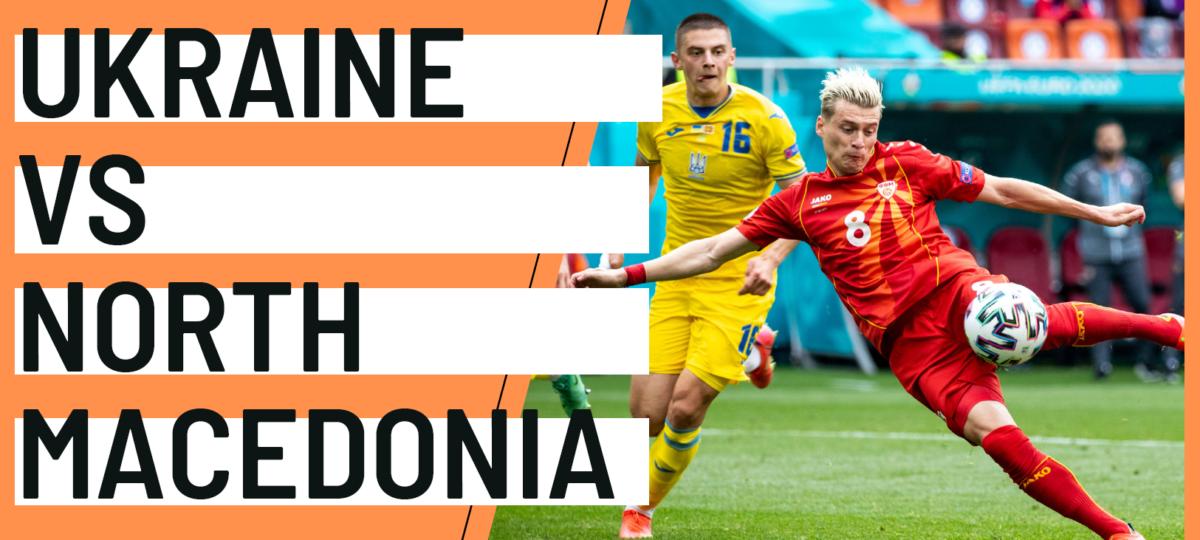 Ukraine North Macedonia EURO 2020 analytics statistics